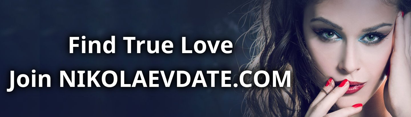 Find true love. Join nikolaevdate.com